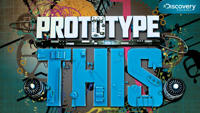 Prototype This Discovery Channel Series