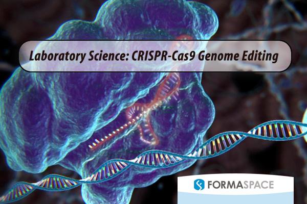 Laboratory Science Crispr Cas9 Genome Editing
