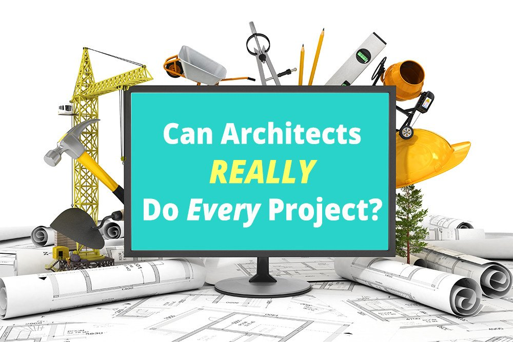 architects do every project