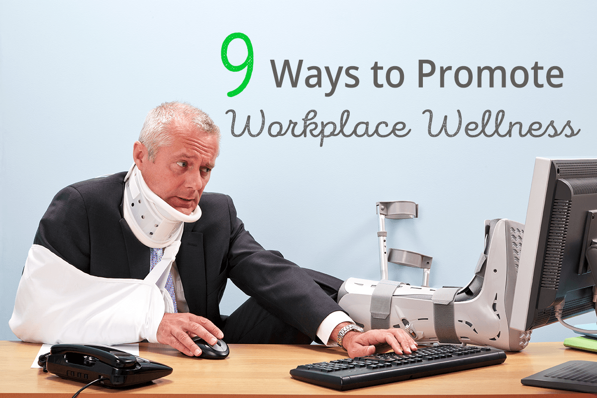 9 ways to promote workplace wellness